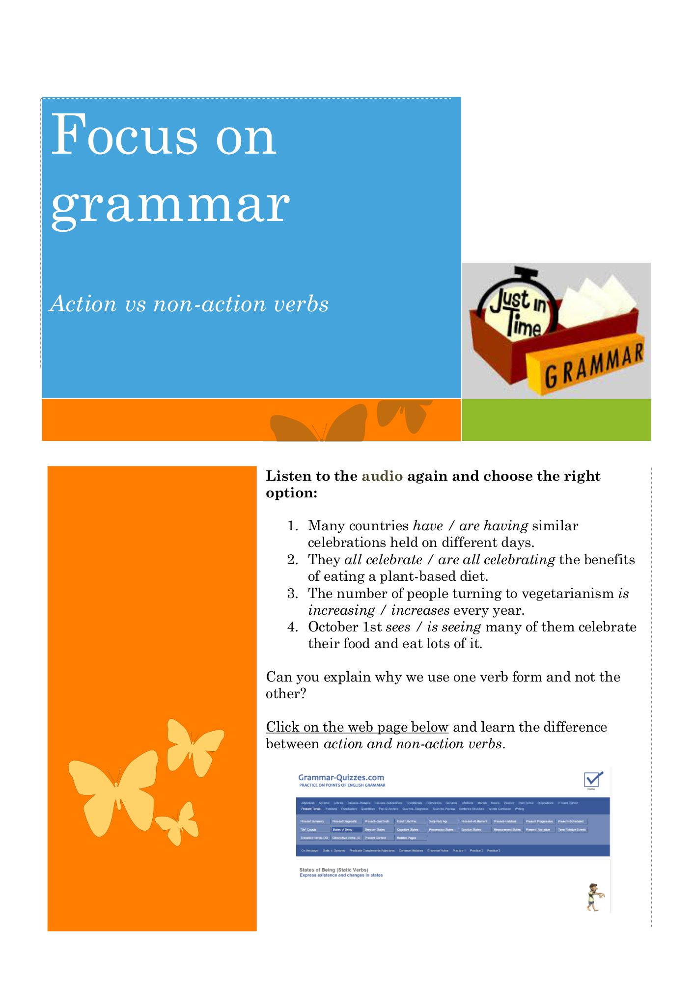 Focus on grammar 2: Action vs non-action verbs  Unit 1 week